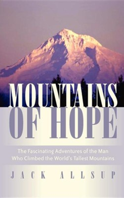 Mountains of Hope  -     By: Jack Allsup