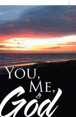 You, Me, & God  -     By: Karlynn Kimkade