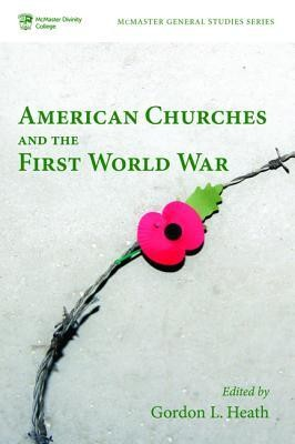 American Churches and the First World War  -