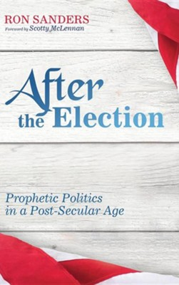 After the Election  -     By: Ron Sanders