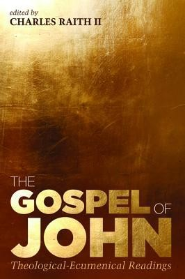 The Gospel of John: Theological-Ecumenical Readings  -