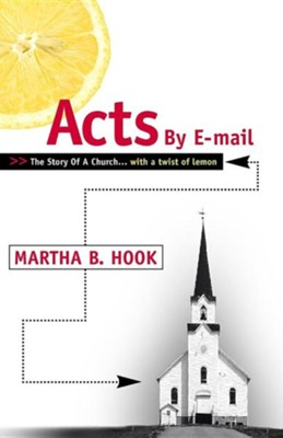 Acts By E-mail  -     By: Martha B. Hook