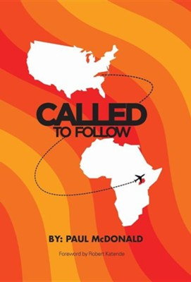 Called to Follow  -     By: Paul McDonald