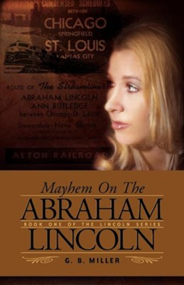 Mayhem on the Abraham Lincoln  -     By: Gloria Bley Miller