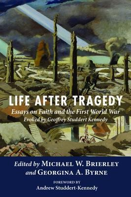 Ghostwriter Review Life After Tragedy Essays On Faith And The First World War Evoked By  Geoffrey Studdert Persuasive Essay Paper also Essay About Learning English Language Life After Tragedy Essays On Faith And The First World War Evoked  Argumentative Essay On Health Care Reform