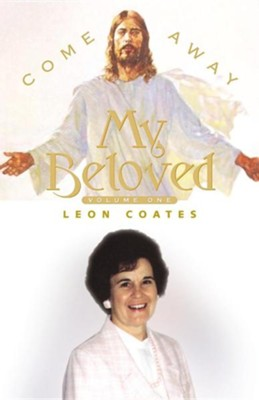 Come Away My Beloved  -     By: Leon Coates