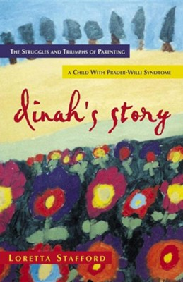 Dinah's Story  -     By: Loretta Stafford