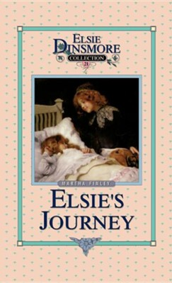 Elsie's Journey, Book 21  -     By: Martha Finley