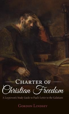 Charter of Christian Freedom  -     By: Gordon Lindsey