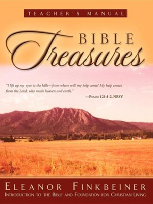 Bible Treasures  Teacher's Manual  -     By: Eleanor Finkbeiner
