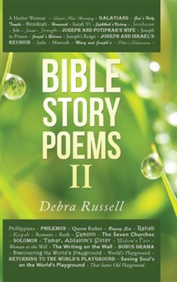 Bible Story Poems II  -     By: Debra Russell