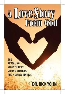 A Love Story from God  -     By: Rick Yohn