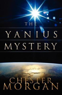The Yanius Mystery  -     By: Chester Morgan