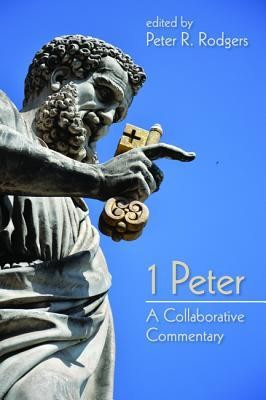 1 Peter  -     Edited By: Peter R. Rodgers