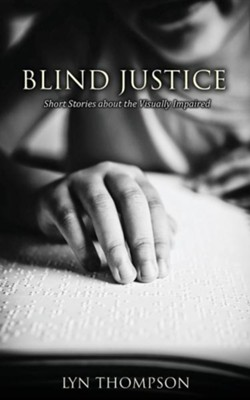 Blind Justice  -     By: Lyn Thompson