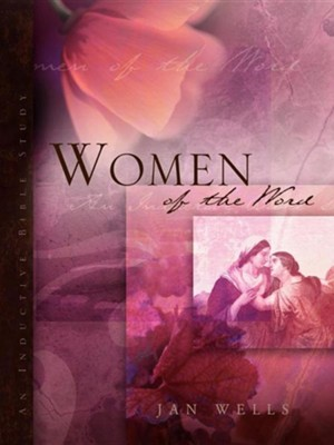 Women of the Word  -     By: Jan Wells