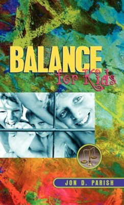 Balance for Kids  -     By: Jon D. Parish