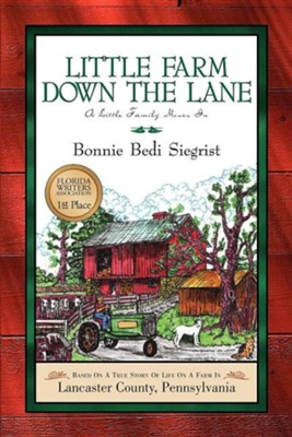 Little Farm Down the Lane  -     By: Bonnie Bedi Siegrist