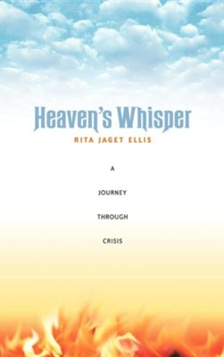 Heaven's Whisper  -     By: Rita Jaget Ellis