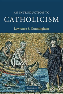 An Introduction to Catholicism  -     By: Lawrence S. Cunningham