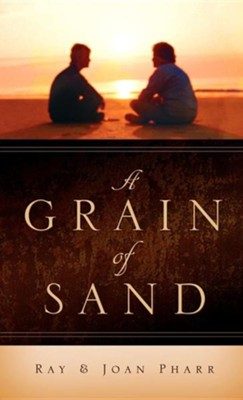 A Grain of Sand  -     By: Ray Pharr, Joan Pharr