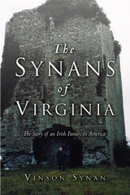 The Synans of Virginia  -     By: Vinson Synan