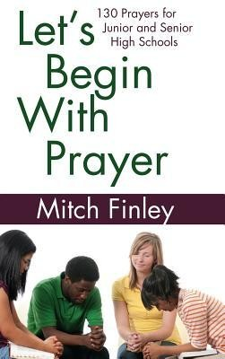 Let's Begin with Prayer  -     By: Mitch Finley