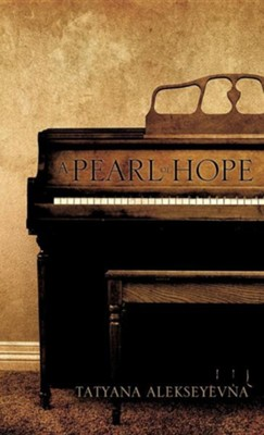 A Pearl of Hope  -     By: Tatyana Alekseyevna