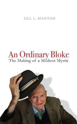 An Ordinary Bloke  -     By: Jill L. Manton