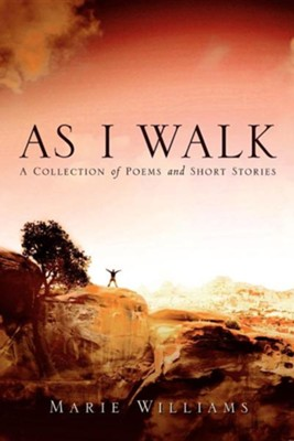 As I Walk  -     By: Marie Williams