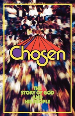 Chosen, Student Edition  -     By: Daniel J. Simundson, David L. Tiede