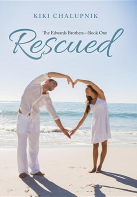 Rescued: The Edwards Brothers?book One  -     By: Kiki Chalupnik