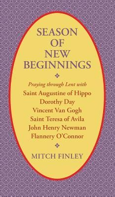Season of New Beginnings  -     By: Mitch Finley