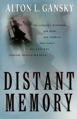 Distant Memory   -     By: Alton Gansky