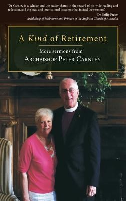A Kind of Retirement  -     By: Peter Carnley