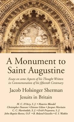 A Monument to Saint Augustine  -     By: Jacob Holsinger Sherman, Jesuits in Britain