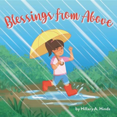Blessings from Above  -     By: Hillary A. Hinds