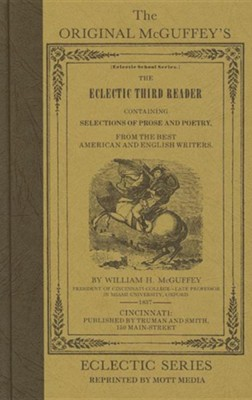 McGuffey Third Reader                  -     By: William Holmes McGuffey