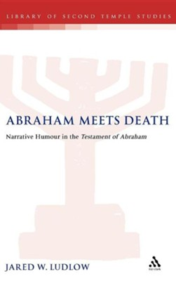 Abraham Meets Death  -     By: Jared Ludlow