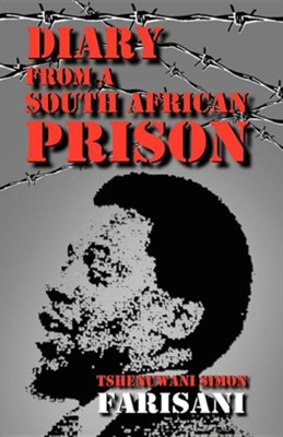 Diary from a South African Prison  -     By: Tshenuwani Simon Farisani