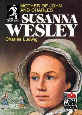 Sowers Series Audio Books: Susanna Wesley   -
