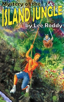 Mystery of the Island Jungle  -     By: Lee Roddy