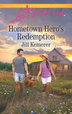 Hometown Hero's Redemption  -     By: Jill Kemerer