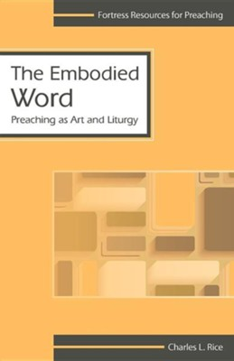 Embodied Word  -     By: Charles L. Rice