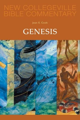 Genesis: New Collegeville Bible Commentary, Vol 2   -     By: Joan E. Cook
