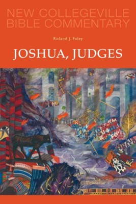 Joshua, Judges - Volume 7  -     By: Roland J. Faley