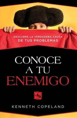 Conozca a Se Enemigo: Know Your Enemy  -     By: Kenneth Copeland
