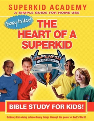 Ska Home Bible Study for Kids - The Heart of a Superkid  -     By: Kellie Swisher-Copeland