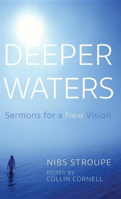 Deeper Waters  -     Edited By: Collin Cornell     By: Nibs Stroupe