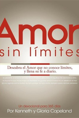 Amor Sin Limites Devocional: Limitless Love Devotional  -     By: Kenneth Copeland, Gloria Copeland